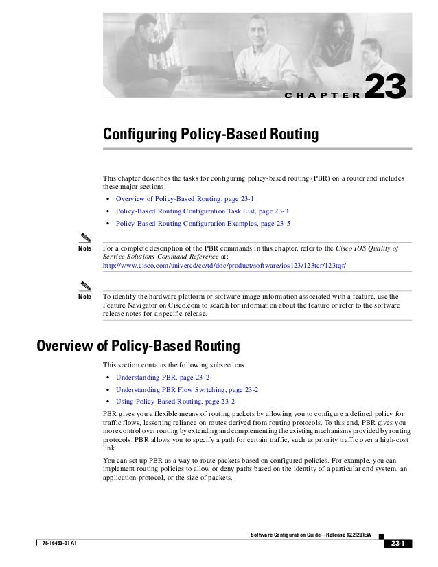 C H A P T E R 23-1 Software Configuration Guide—Release 12.2(20)EW 78-16453-01 A1 23 Configuring Policy-Based Routing This...