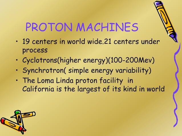 Proton Radiosurgey • According to Laskell defined radiosurgey is a procedure involving single# of ionizing RT focused on i...