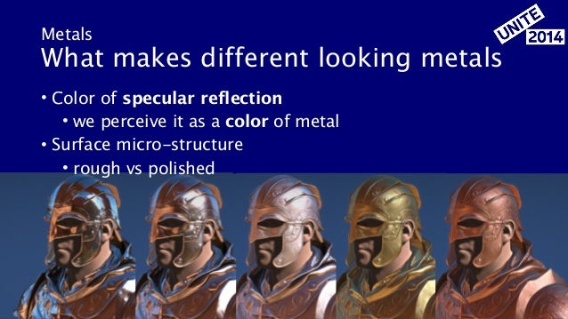 Metals What makes different looking metals • Color of specular reflection • we perceive it as a color of metal • Surface m...