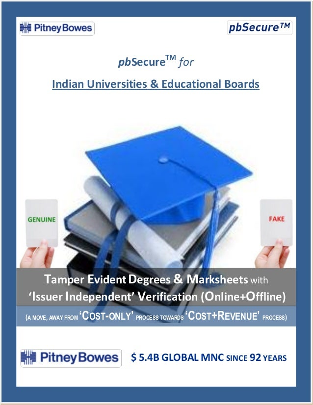 pbSecureTM for         Indian Universities & Educational Boards     Tamper Evident Degrees & Marksheets with 'Issuer Indep...