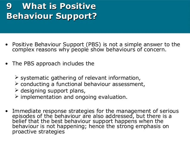 supporting positive behaviour Promote positive behaviour level 3 unit 29  positive behavioral support plans begin  may wish to identify supporting agencies within the school.