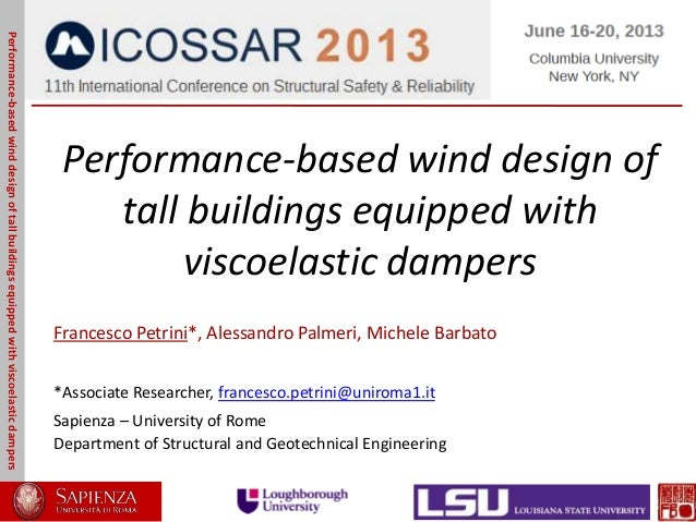 Performance-based wind design oftall buildings equipped withviscoelastic dampersFrancesco Petrini*, Alessandro Palmeri, Mi...