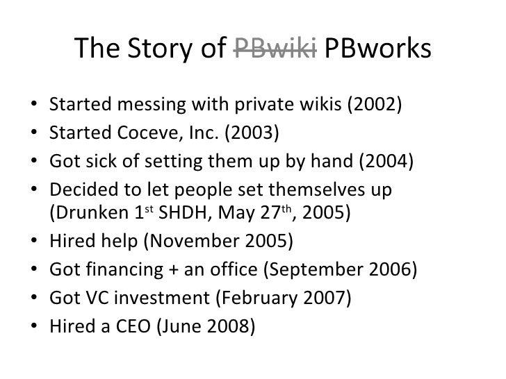 <ul><li>Started messing with private wikis (2002) </li></ul><ul><li>Started Coceve, Inc. (2003) </li></ul><ul><li>Got sick...