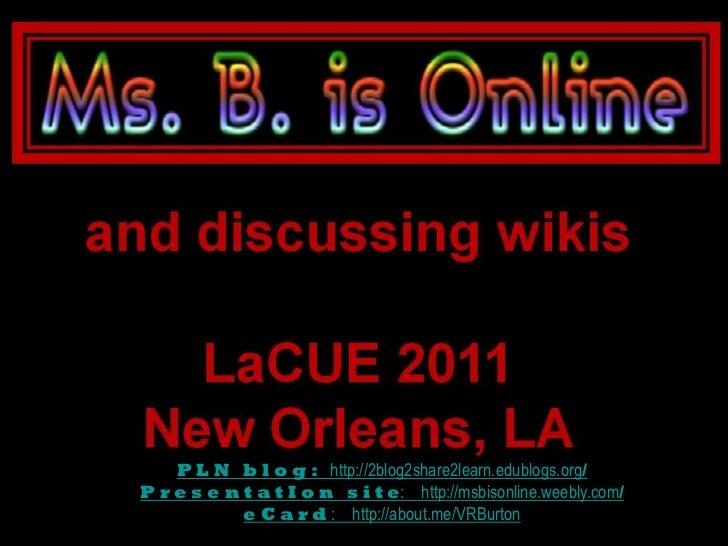 P L N b l o g : http://2blog2share2learn.edublogs.org/P r e s e n t a t I o n s i t e: http://msbisonline.weebly.com/     ...