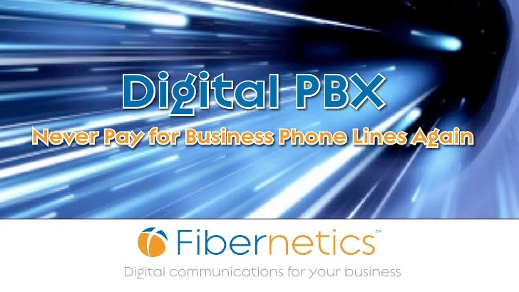 Purchase a Fibernetics PBX Phone System  ...and never pay for business phone lines again!     ...and keep your existing ph...