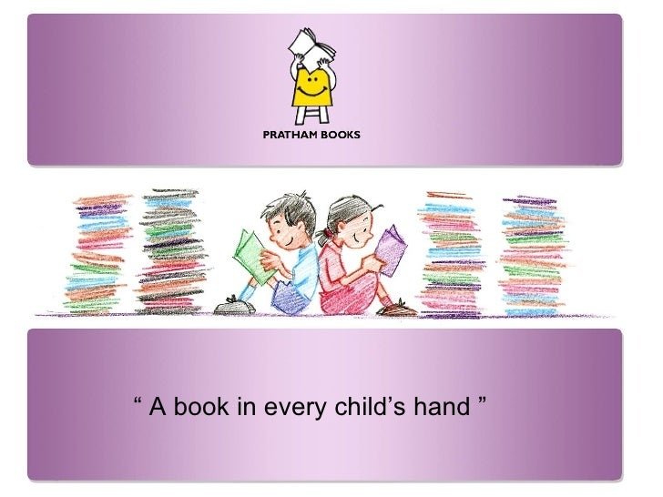 """""""  A book in every child's hand """""""