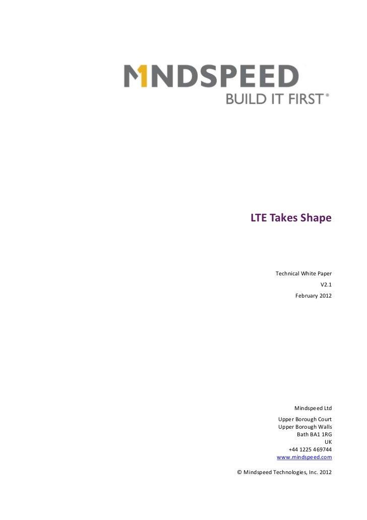 LTE Takes Shape              Technical White Paper                              V2.1                     February 2012    ...