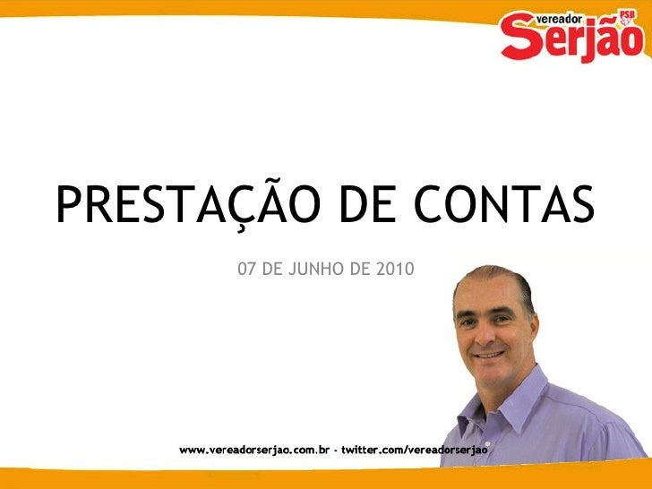 07 DE JUNHO DE 2010 PRESTAÇÃO DE CONTAS