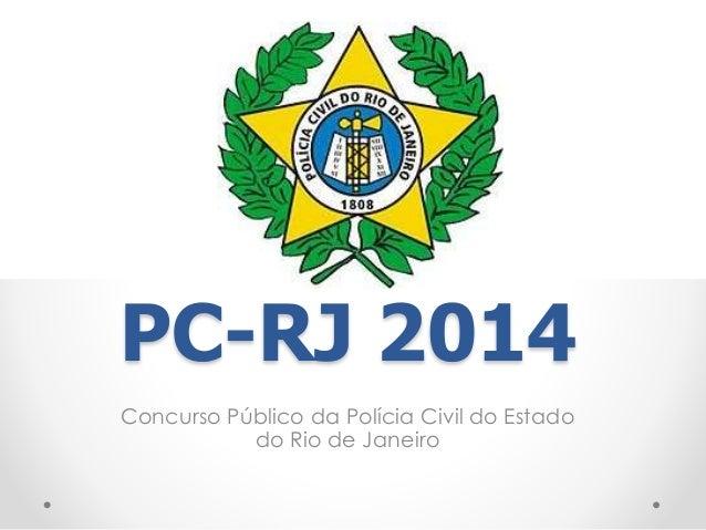 PC-RJ 2014 Concurso Público da Polícia Civil do Estado do Rio de Janeiro