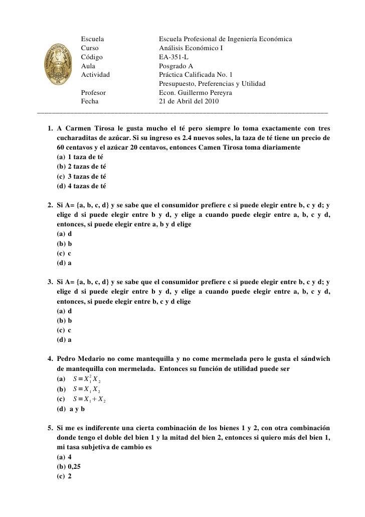 Escuela             Escuela Profesional de Ingeniería Económica              Curso               Análisis Económico I     ...