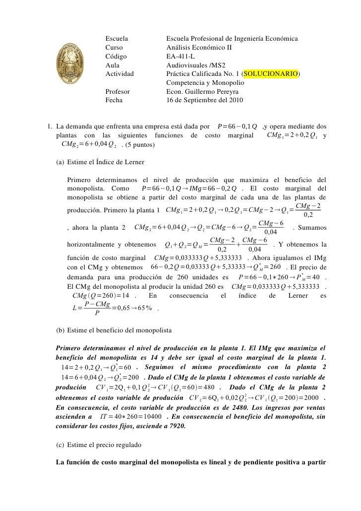 Escuela              Escuela Profesional de Ingeniería Económica                   Curso                Análisis Económico...