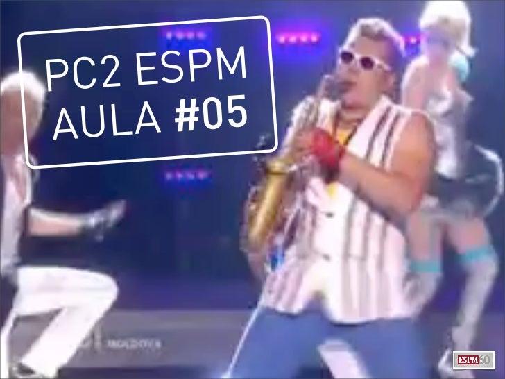 PC2 ESPMAULA #05