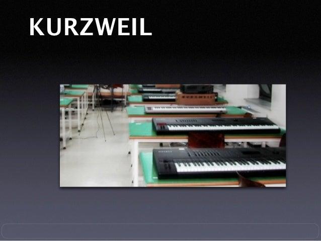 KURZWEIL한국 종합 예술 학교 전자음악 연구소서울 대학교 전자음악 연구소한양 대학교 전자음악 연구소