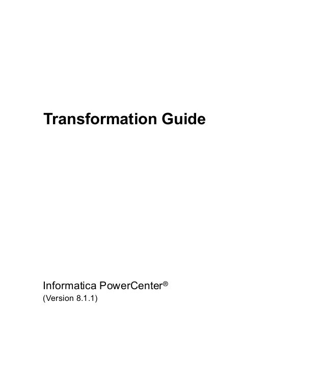 Transformation GuideInformatica PowerCenter®(Version 8.1.1)