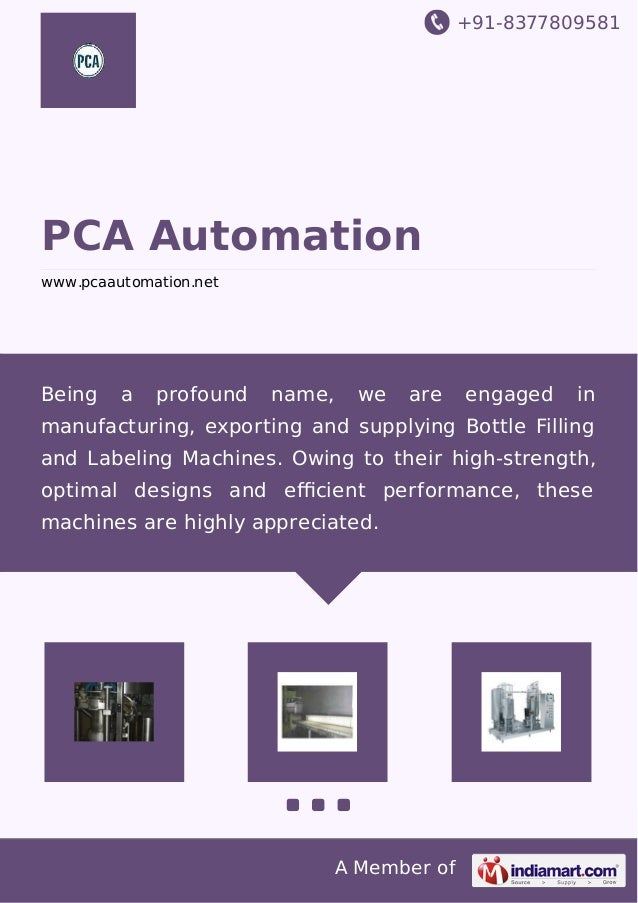 +91-8377809581 A Member of PCA Automation www.pcaautomation.net Being a profound name, we are engaged in manufacturing, ex...