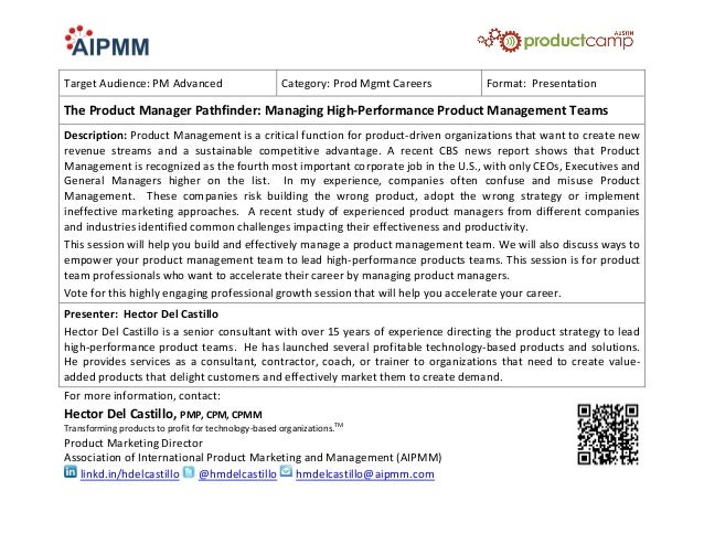 Target Audience: PM Advanced                         Category: Prod Mgmt Careers   Format: PresentationThe Product Manager...