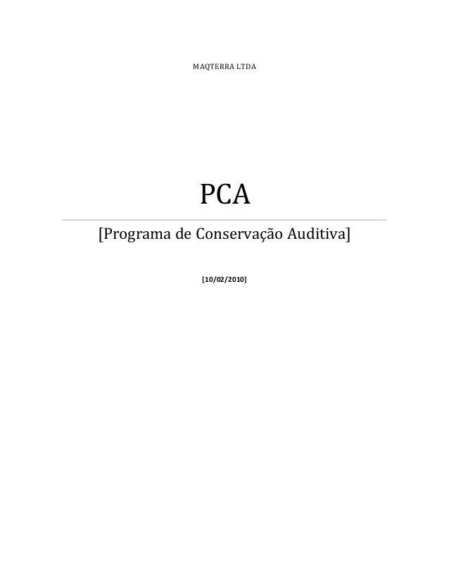 MAQTERRA LTDA  PCA [Programa de Conservação Auditiva] [10/02/2010]