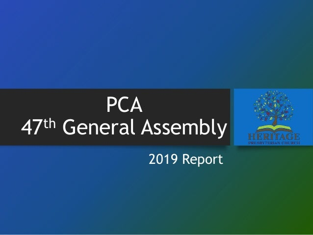 PCA 47th General Assembly 2019 Report