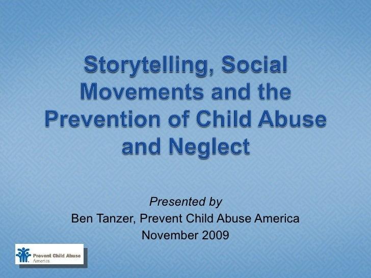 Presented by Ben Tanzer, Prevent Child Abuse America November 2009