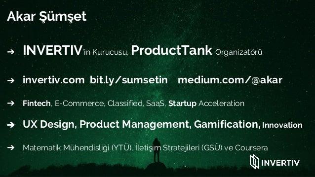 Product Camp - Uçtan Uca Ürün Yönetimi ve Deneyim Tasarımı Semineri Slide 3