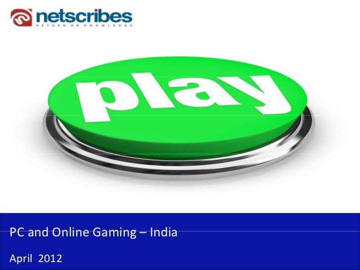 PC and Online Gaming –PC and Online Gaming IndiaApril  2012
