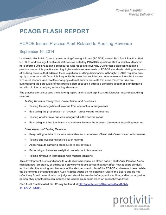 PCAOB FLASH REPORT PCAOB Issues Practice Alert Related to Auditing Revenue September 16, 2014 Last week, the Public Compan...