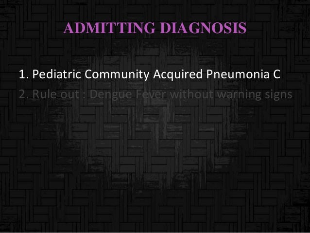 Management of Community-Acquired Pneumonia (CAP) in Infants and Children Older Than 3 Months of Age