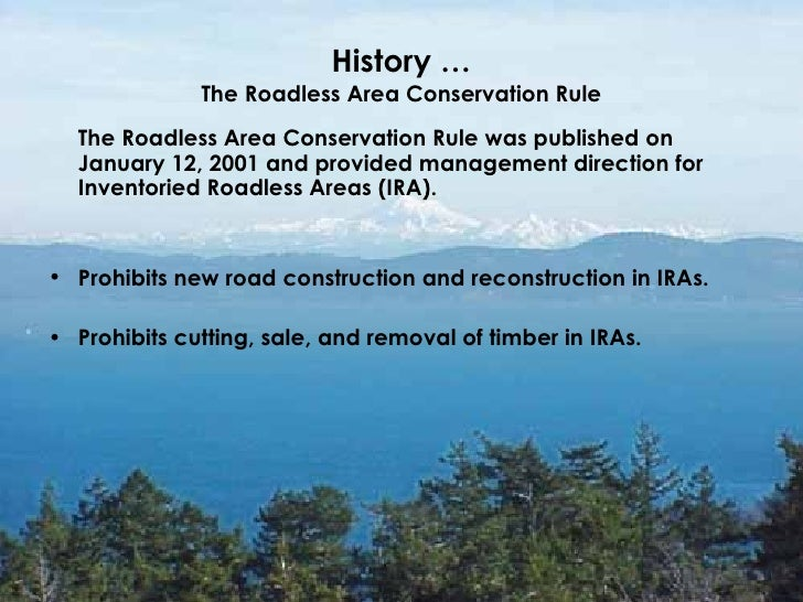 an analysis of the roadless area final rule conservation or preservation •the roadless area conservation rule  analysis of the spatial  inventoried roadless areas and private lands (final environmental impact statement on.