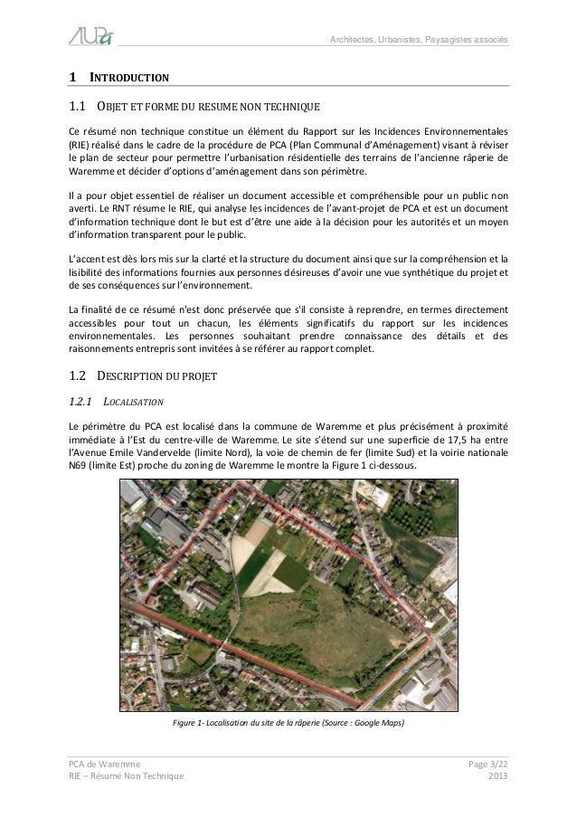 Architectes, Urbanistes, Paysagistes associés  PCA de Waremme Page 3/22  RIE – Résumé Non Technique 2013  1 INTRODUCTION  ...