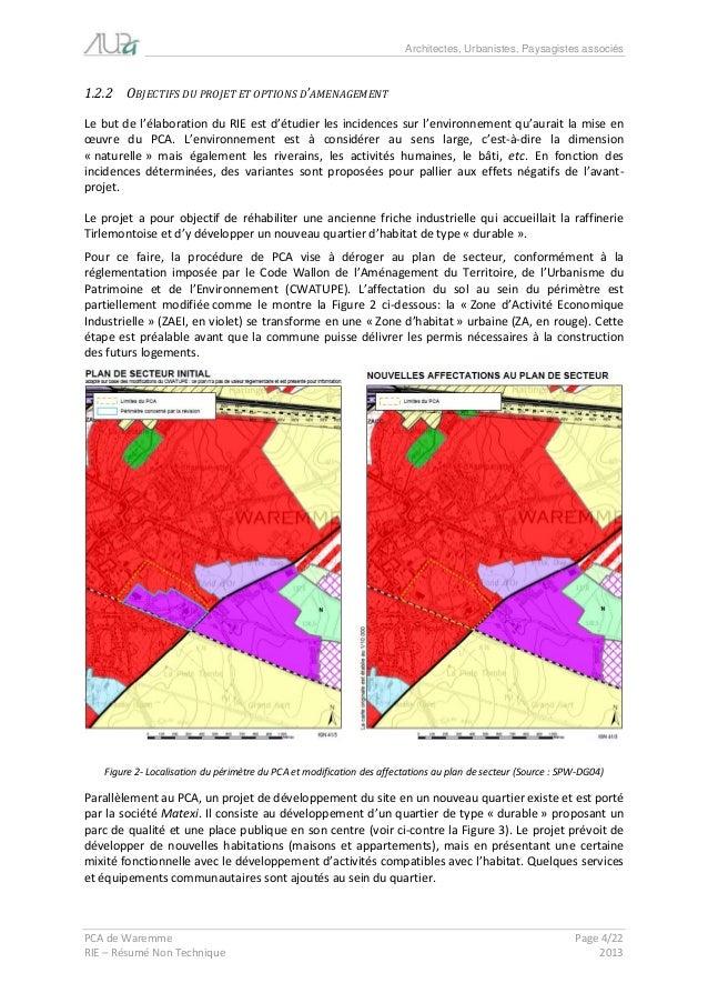 Architectes, Urbanistes, Paysagistes associés  PCA de Waremme Page 4/22  RIE – Résumé Non Technique 2013  1.2.2 OBJECTIFS ...