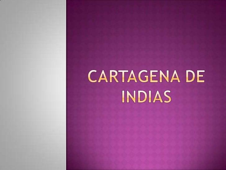 CARTAGENA DE INDIAS<br />