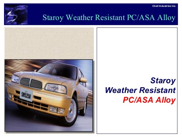 Cheil Industries Inc. Staroy Weather Resistant PC/ASA Alloy Staroy Weather Resistant PC/ASA Alloy
