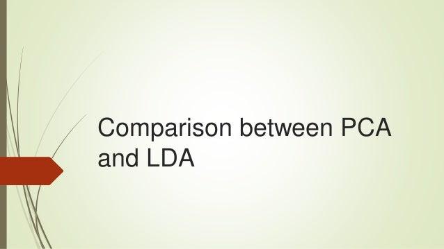 Comparison between PCA and LDA