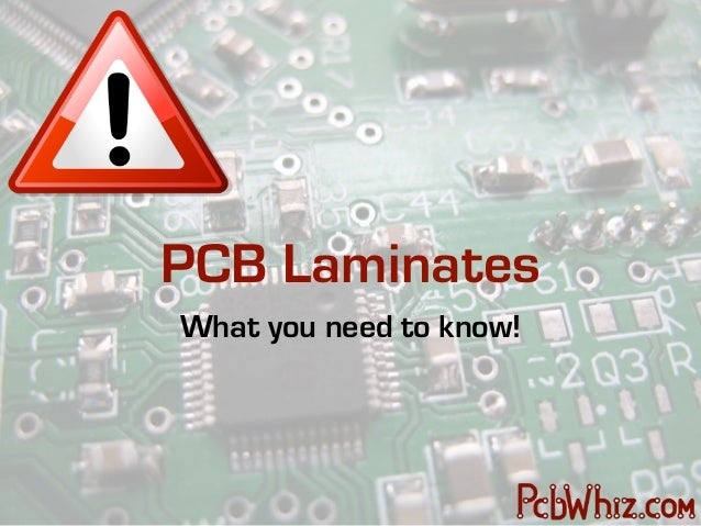 PCB LaminatesWhat you need to know!