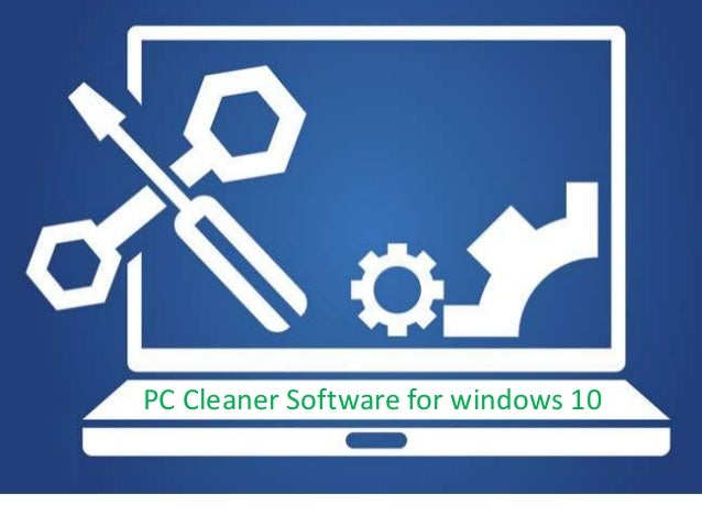 PC Cleaner Software for windows 10