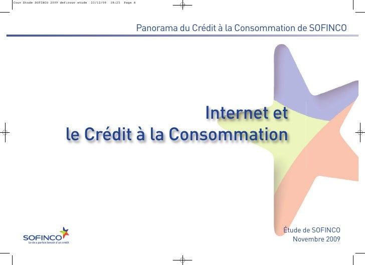 Panorama du Crédit à la Consommation de SOFINCO                   Internet etle Crédit à la Consommation                  ...