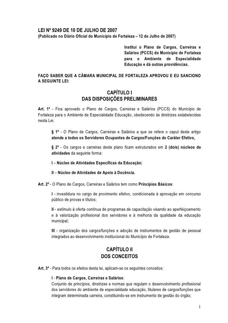 LEI Nº 9249 DE 10 DE JULHO DE 2007 (Publicado no Diário Oficial do Município de Fortaleza – 12 de Julho de 2007)          ...
