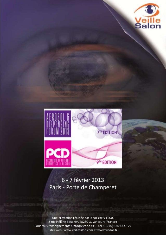 6 - 7 février 2013 Paris - Porte de Champeret  Pour tous renseignements : contact@veillesalon.com Tél. 08 71 57 21 78 - Fa...