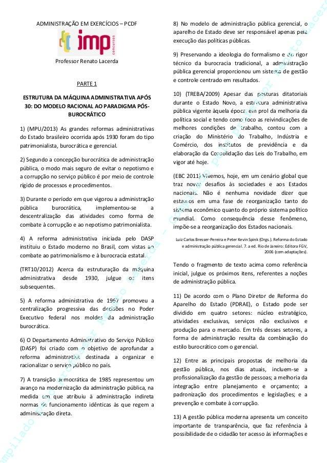 ADMINISTRAÇÃO EM EXERCÍCIOS – PCDF Professor Renato Lacerda PARTE 1 ESTRUTURA DA MÁQUINA ADMINISTRATIVA APÓS 30: DO MODELO...