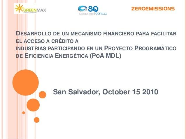 DESARROLLO DE UN MECANISMO FINANCIERO PARA FACILITAR EL ACCESO A CRÉDITO A INDUSTRIAS PARTICIPANDO EN UN PROYECTO PROGRAMÁ...