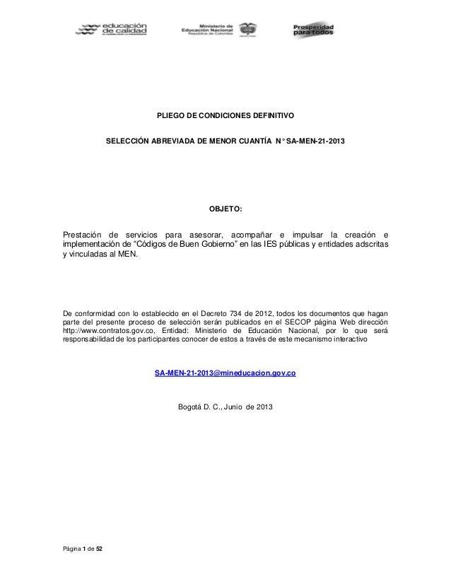 Página 1 de 52 PLIEGO DE CONDICIONES DEFINITIVO SELECCIÓN ABREVIADA DE MENOR CUANTÍA N° SA-MEN-21-2013 OBJETO: Prestación ...