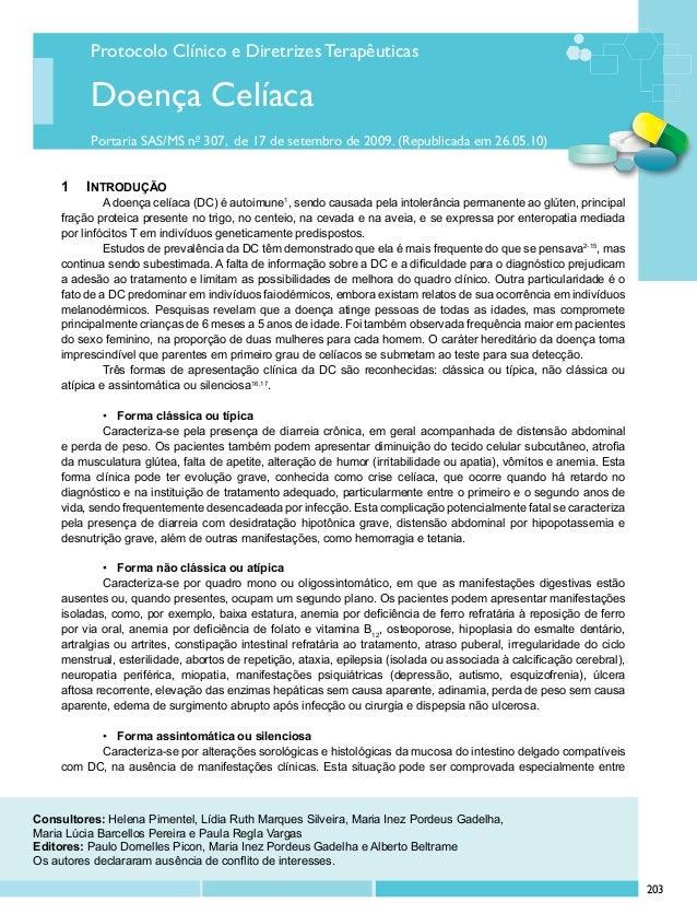 Protocolo Clínico e Diretrizes Terapêuticas Portaria SAS/MS no 307, de 17 de setembro de 2009. (Republicada em 26.05.10) D...