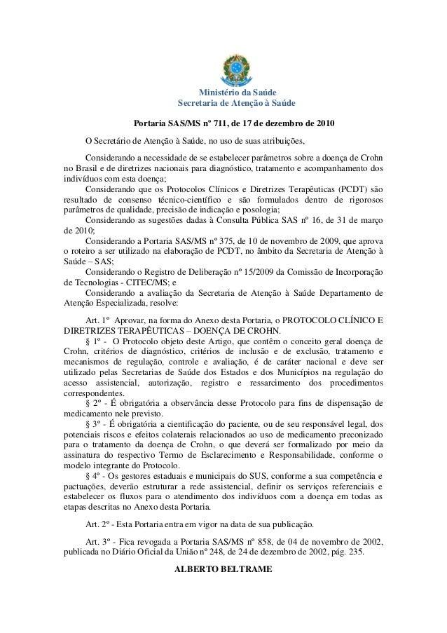 Ministério da Saúde Secretaria de Atenção à Saúde Portaria SAS/MS nº 711, de 17 de dezembro de 2010 O Secretário de Atençã...