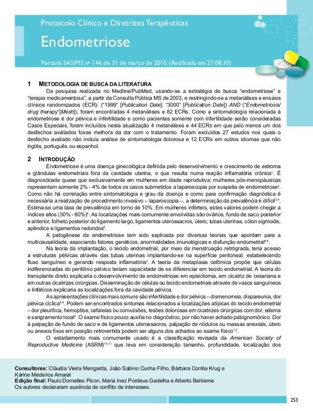 Protocolo Clínico e Diretrizes Terapêuticas Portaria SAS/MS no 144, de 31 de março de 2010. (Retificada em 27.08.10) Endom...