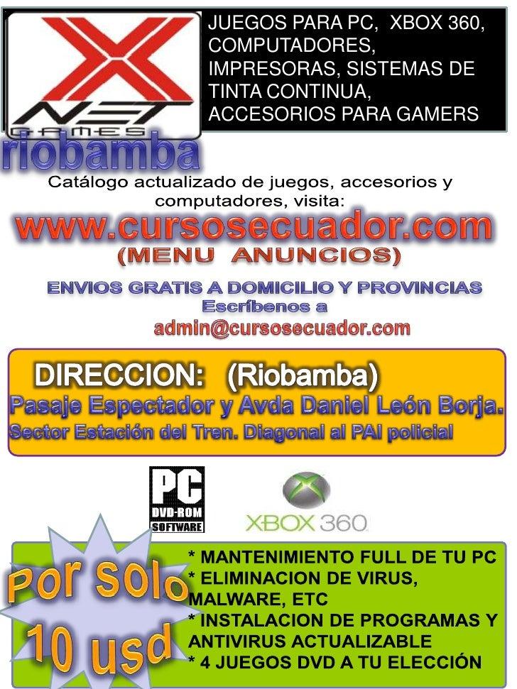 JUEGOS PARA PC,  XBOX 360, COMPUTADORES, IMPRESORAS, SISTEMAS DE TINTA CONTINUA,<br />ACCESORIOS PARA GAMERS<br />Por solo...