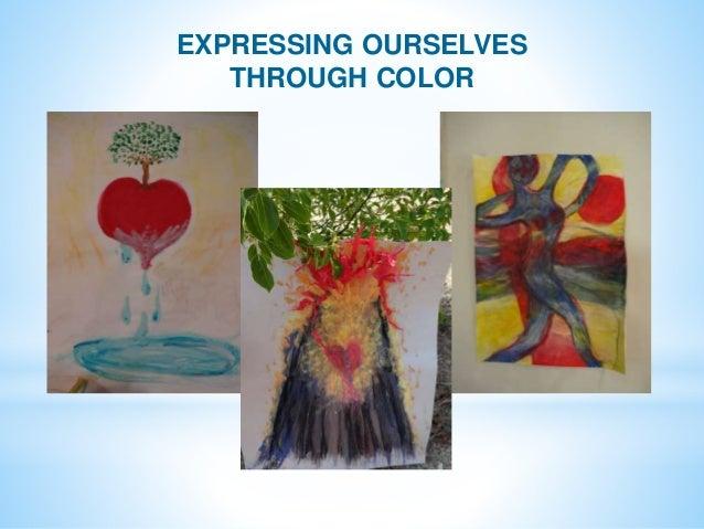 EXPRESSING OURSELVES THROUGH COLOR