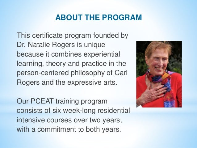 This certificate program founded by Dr. Natalie Rogers is unique because it combines experiential learning, theory and pra...