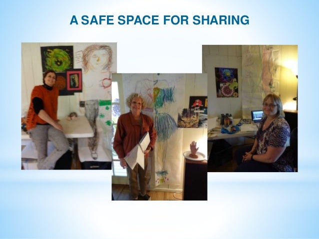 A SAFE SPACE FOR SHARING