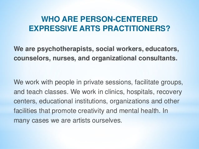 We are psychotherapists, social workers, educators, counselors, nurses, and organizational consultants. We work with peopl...