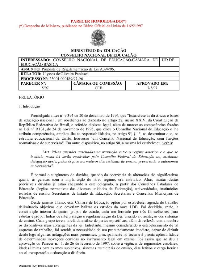 PARECER HOMOLOGADO(*)  (*) Despacho do Ministro, publicado no Diário Oficial da União de 16/5/1997  MINISTÉRIO DA EDUCAÇÃO...